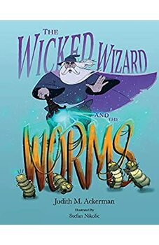 The Wicked Wizard and the Worms