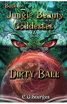 Jungle Beauty Goddesses - Dirty Ball - Book 3