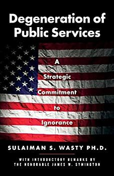 Degeneration of Public Services