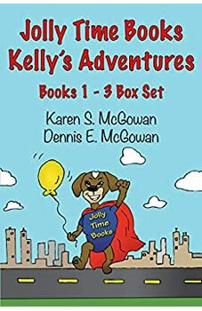 Jolly Time Books:  Kelly's Adventures Books 1 – 3 Box Set