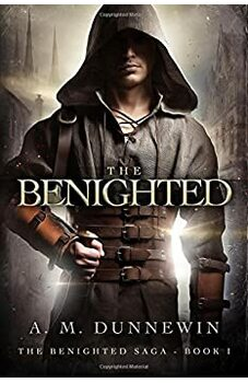 The Benighted (The Benighted Saga Book 1)