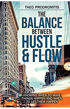 The Balance Between Hustle & Flow