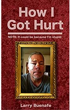 How I Got Hurt