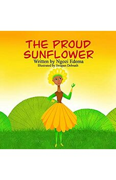The Proud Sunflower