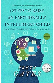 5 Steps to Raise an Emotionally Intelligent Child