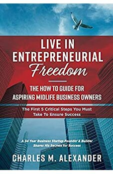 Live in Entrepreneurial Freedom