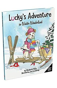 Lucky's Adventure in Winter Wonderland