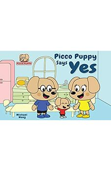 Picco Puppy Says Yes