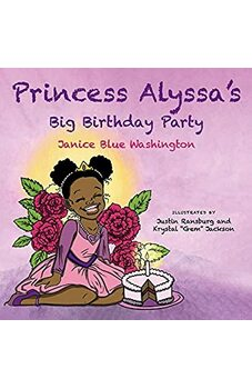 Princess Alyssa's Big Birthday Party