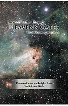 Beyond Earth Through Heaven's Gates