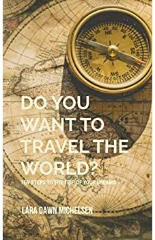 Do You Want To Travel The World?