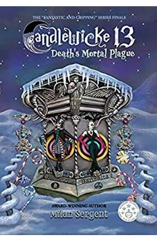Candlewicke 13: Death's Mortal Plague