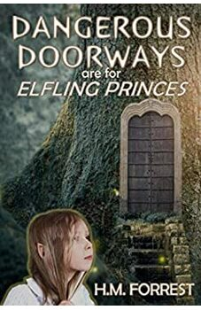 Dangerous Doorways are for Elfling Princes