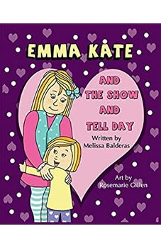Emma Kate and The Show and Tell Day