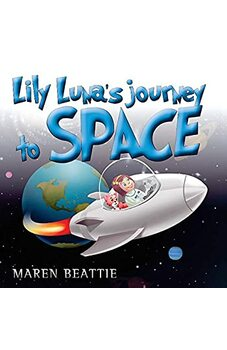 Lily Luna's Journey to Space
