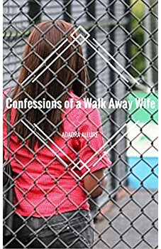 Confessions of a Walk Away Wife