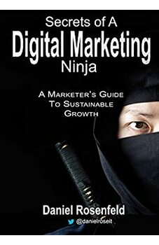 Secrets Of A Digital Marketing Ninja