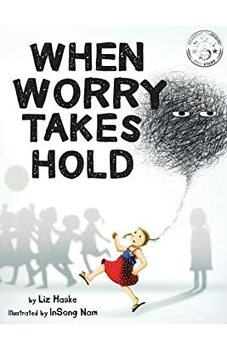 When Worry Takes Hold