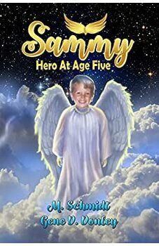 Sammy: Hero At Age Five