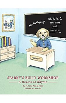 Sparky's Bully Workshop