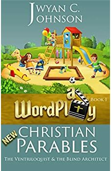 WordPlay - New Christian Parables