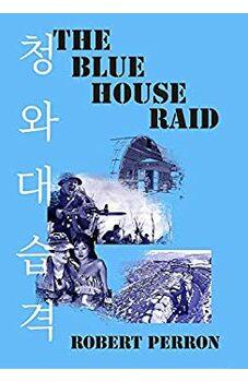 The Blue House Raid