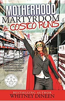 Motherhood Martyrdom & Costco Runs