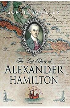 The Lost Diary of Alexander Hamilton