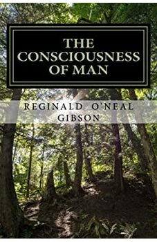 The Consciousness of Man