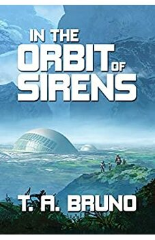 In the Orbit of Sirens