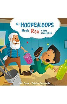 Mr. Hoopeyloops meets Rex, A Very Clumsy Boy