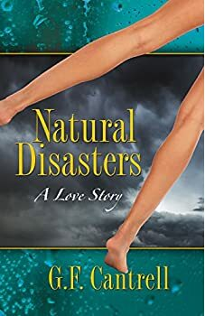 Natural Disasters, A Love Story