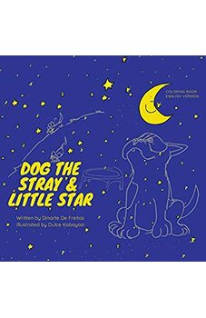 Dog the Stray and Little Star