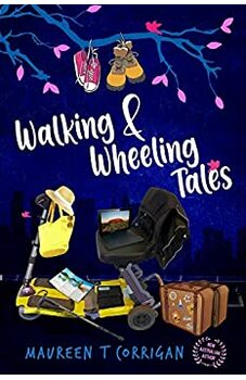 Walking and Wheeling Tales