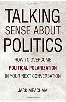 Talking Sense about Politics