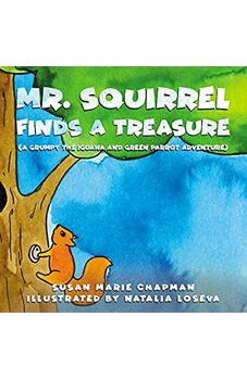 Mr. Squirrel Finds A Treasure