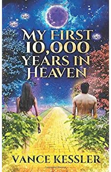My First 10,000 Years in Heaven