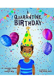 A Quarantine Birthday