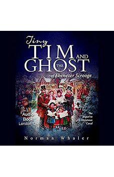 Tiny Tim and The Ghost of Ebenezer Scrooge (audiobook)