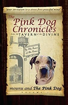 The Pink Dog Chronicles from The Tavern of The Divine