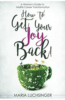 How to Get Your Joy Back!