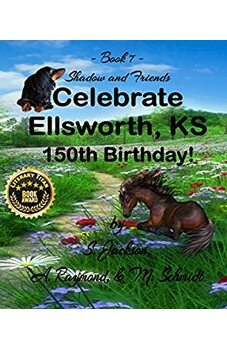 Shadow and Friends Celebrate Ellsworth, KS 150th Birthday
