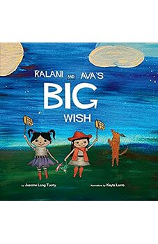 Kalani and Ava's Big Wish