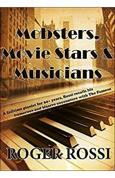Mobsters, Movie Stars & Musicians