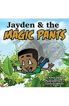 Jayden & the Magic Pants