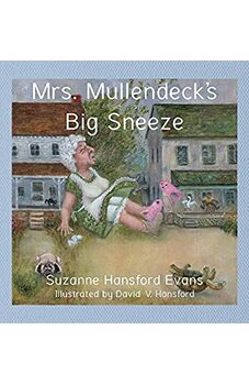 Mrs. Mullendeck's Big Sneeze