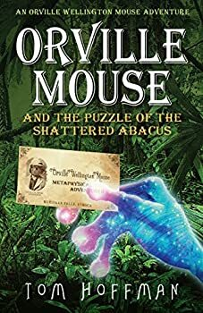 Orville Mouse and the Puzzle of the Shattered Abacus